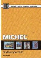 MICHEL Südeuropakatalog 2015 Europa Part 3 New 66€ Italy Fiume Jugoslavia Kosovo Kroatia Malta San Marino Triest Vatican - Books, Magazines, Comics