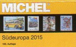 MICHEL Südeuropakatalog 2015 Europa Part 3 New 66€ Italy Fiume Jugoslavia Kosovo Kroatia Malta San Marino Triest Vatican - Télécartes