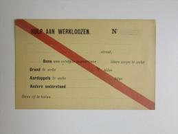 Hulp Aan Werloozen Bon Van Eetelijke Waren Soep Brood WO1 Guerre 14 X 9 Cm - Documents Historiques