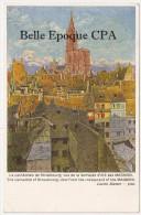 67 - STRASBOURG - La Cathédrale Vue De La Terrasse D'été Des MAGMOD +++ Lucien Blumer +++ Vers Saint-Leu, 1921 +++ RARE - Strasbourg