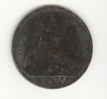 1 Penny Grande Bretagne / U.K. 1878 Victoria - 1816-1901 : Coniature XIX° S.