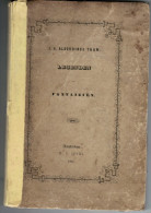 Legenden En Fantaizien Door J.A. Alberdingk Thijm Amsterdam W.C. Ippel 1847 - Poésie