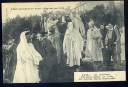 Cpa  Du 29 Brest Fêtes Celtiques Septembre 1908 Delobeau Maire De Brest Est Nommé Barde Honoraire    AG15 23 - Brest