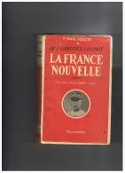 DE L'ARMISTICE A LA PAIX  LA FRANCE NOUVELLE TOME 1  25 JUIN 24 OCTOBRE 1940 - Guerre 1914-18