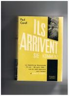 ILS  ARRIVENT   SIE  KOMMEN  ! - Guerre 1939-45