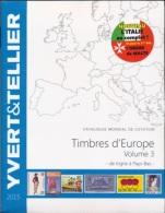 Catalogue Des Timbresd'Europe Volume 3 Edition 2015 - Cataloghi