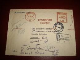 ROUMANIE EMA   En Recommandée 26/04/68  Pour Sainte Colombe-mauvaise Destination 3 Oblitera - Marcofilia - EMA ( Maquina De Huellas A Franquear)
