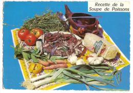 Themes - Recette - Cuisine ( Recette De La Soupe De Poissons ( Tampon La Seyne Sur Mer (2scann) - Küchenrezepte