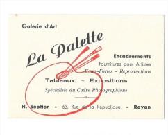 ROYAN (17) Carte De Visite Galerie D'art La Palette Rue De La République - Visiting Cards