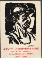 59 ANZIN 250ème ANNIVERSAIRE DE LA DECOUVERTE DE LA HOUILLE JUIN 1984  JULES FRANCE - Picardie - Nord-Pas-de-Calais