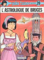 No PAYPAL !! : Roger Leloup Yoko TSUNO 20 Astrologue De Bruges + Cahier Pages (inédit ), Éo Cart Dupuis ©.1994 TTBE/NEUF - Yoko Tsuno