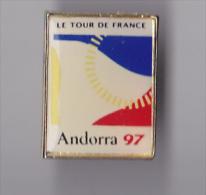 PIN´S THEME SPORT    TOUR DE FRANCE CYCLISTE  ANDORRA 97 - Escrime