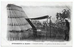 CASABLANCA - EVENEMENTS DU MAROC - LE GENERAL DRUDE DEVANT SA TENTE - Casablanca