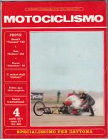 MOTOCICLISMO - 4 Aprile  1971 /  Specialissimo Per Daytona - Motori