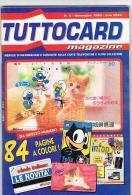 TUTTOCARD MAGAZINE  - MENSILE SU CARTE TELEFONICHE E ALTRE COLLEZIONI N. 3 NOVEMBRE 1996 (I PUFFI) - EDIZIONI EPIERRE - Telefonkarten