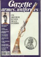 GAZETTE DES ARMES  UNIFORMES - Storia