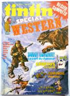 PERIODIQUE SUPER TINTIN N° 05 Spécial Western. Buddy Longway Cubitus Comanche Mézières Jijé Cosey - Tintin