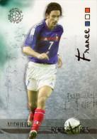 FOOT CARD FUTERA UNIQUE WORLD FOOTBALL - 2006 - N° 054 ROBERT PIRES - FRANCE - CARTE NEUVE - Trading Cards
