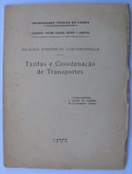 Portugal Tarifas E Coordenação De Transportes Relações Luso Espanholas 35 Pages 1945 - Other