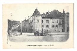 (4122-74) La Roche Sur Foron - Place Du Marché - La Roche-sur-Foron