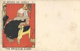 CPA - POLITIQUE SATIRIQUE - LE MUSEE DE SIRES - N�1 - THE GRACIOUS QUEEN
