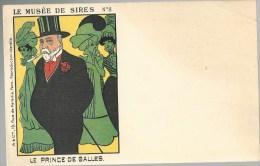 CPA - POLITIQUE SATIRIQUE - LE MUSEE DE SIRES - N�8 - LE PRINCE DE GALLES
