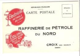 Croix (Wasquehal-Tourcoing-Roubaix-Nord)-+/-1905-Raffinerie De Pétrole Du Nord Avec Publicité Electricine-Eoline-Essence - Roubaix