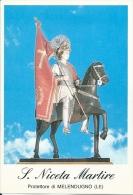 S. NICETA M. - PROTETTORE DI MELENDUGNO (LE)  -  Mm.80 X 115 - SANTINO MODERNO - Religione & Esoterismo