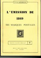 LIVRE Par Les DENEUMOSTIER - L' Emission 1869 , 213 Pg , 1980  - Etat TTB --  15/246 - Philatélie Et Histoire Postale