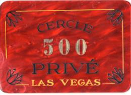 PLAQUE DE CASINO LAS VEGAS  500   Cercle Privé - Casino