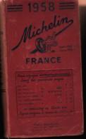 Guide Michelin -France-1958-( Vente Algerie-Tunisie) - Michelin (guides)