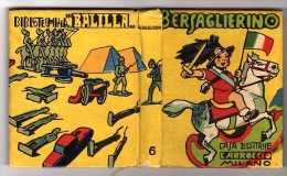 VR025 LIBRETTO BERSAGLIERINO CASA EDITRICE CARROCCIO MILANO BERSAGLIERE BIBLIOTECHINA BALILLA - Libri