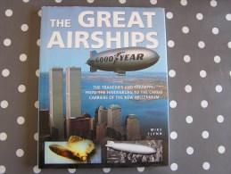 THE GREAT AIRSHIPS Zeppelin Dirigeable Aviation Aircraft Avion Aéronautique Graf Zeppelin Hidenburg - Livres, BD, Revues