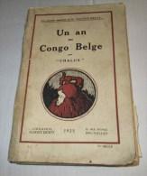 1925 Un An Au CONGO BELGE Par Chalux Avec Carte Et Photos Anciennes - Storia
