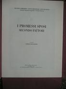 Fattori Giovanni - I Promesso Sposi - Secondo Fattori - Giorgio Mascherpa - Citta De Lecco -Stampa Fotolitografica - Livres Anciens