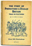 Préhistoric & Roman Britain Told In Pictures. 550 Illustrations Histoire, Préhistoire, Grande Bretagne, Art Roman - Europe