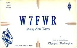 Very Old QSL Card From Mary Ann Tatro, N. Central, Olympia, Washington, USA (W7FWR) - Year 1947 - Radio Amateur