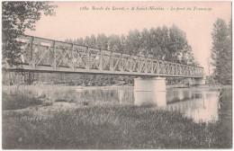 Loiret 45 - Bords De La Rivière à SAINT ST NICOLAS Le Pont Du Tramway Avec Un Pecheur En Train De Pecher 1189 - France