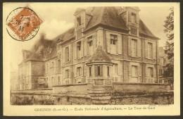 GRIGNON Rare Ecole Nationale D'Agriculture Tour De Guet (Bach) Yvelines (78) - Grignon