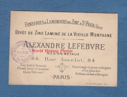 Carte Ancienne - PARIS 11e - Alexandre LEFEBVRE Négociant En Métaux Rue Amelot - Fonderies De SAINT PAER ( Eure ) - Zinc - Arrondissement: 11