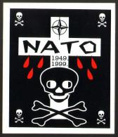 Anti NATO Propaganda Bombing Serbia 1999 Sticker 10x12 Cm     #17154 - Militares