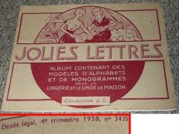 Lot Livre & Revues 1950´s Abécédaires Scarlett Broderie Jolies Lettres Brodeuses - Patrons