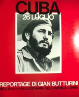 CUBA 26 Luglio - Fotografie Di Gian Butturini - 1971 - Photo
