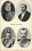 Militaria - Guerre 1914-18 - Personnages - Nos Alliés - Tsar Nicolas II - Russie - Albert I - Poincaré - Georges V -état - War 1914-18