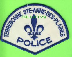 ÉCUSSON TISSU POLICE - PATCH POLICE - TERREBONNE STE-ANNE-DES-PLAINES, QUÉBEC, CANADA - - Patches