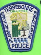 ÉCUSSON TISSU POLICE - PATCH POLICE - TERREBONNE STE-ANNE-DES-PLAINES, BOIS-DES-FILION, QUÉBEC, CANADA - - Patches