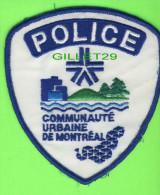 ÉCUSSON TISSU POLICE - PATCH POLICE - POLICE COMMUNAUTÉ URBAINE DE MONTRÉAL, QUÉBEC, CANADA - - Ecussons Tissu