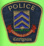 ÉCUSSON TISSU POLICE - PATCH POLICE - POLICE CARIGNAN, QUÉBEC, CANADA - - Patches