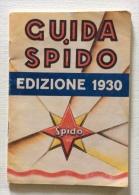 Guida Spido Edizione Del 1930 - Books, Magazines, Comics