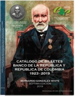 Lote 202, 2019, Catalogo De Billetes Del Banco De La Republica, 1923-2019, 7a Ed, Bernardo Gonzalez, Bank Notes, Book - Cultura